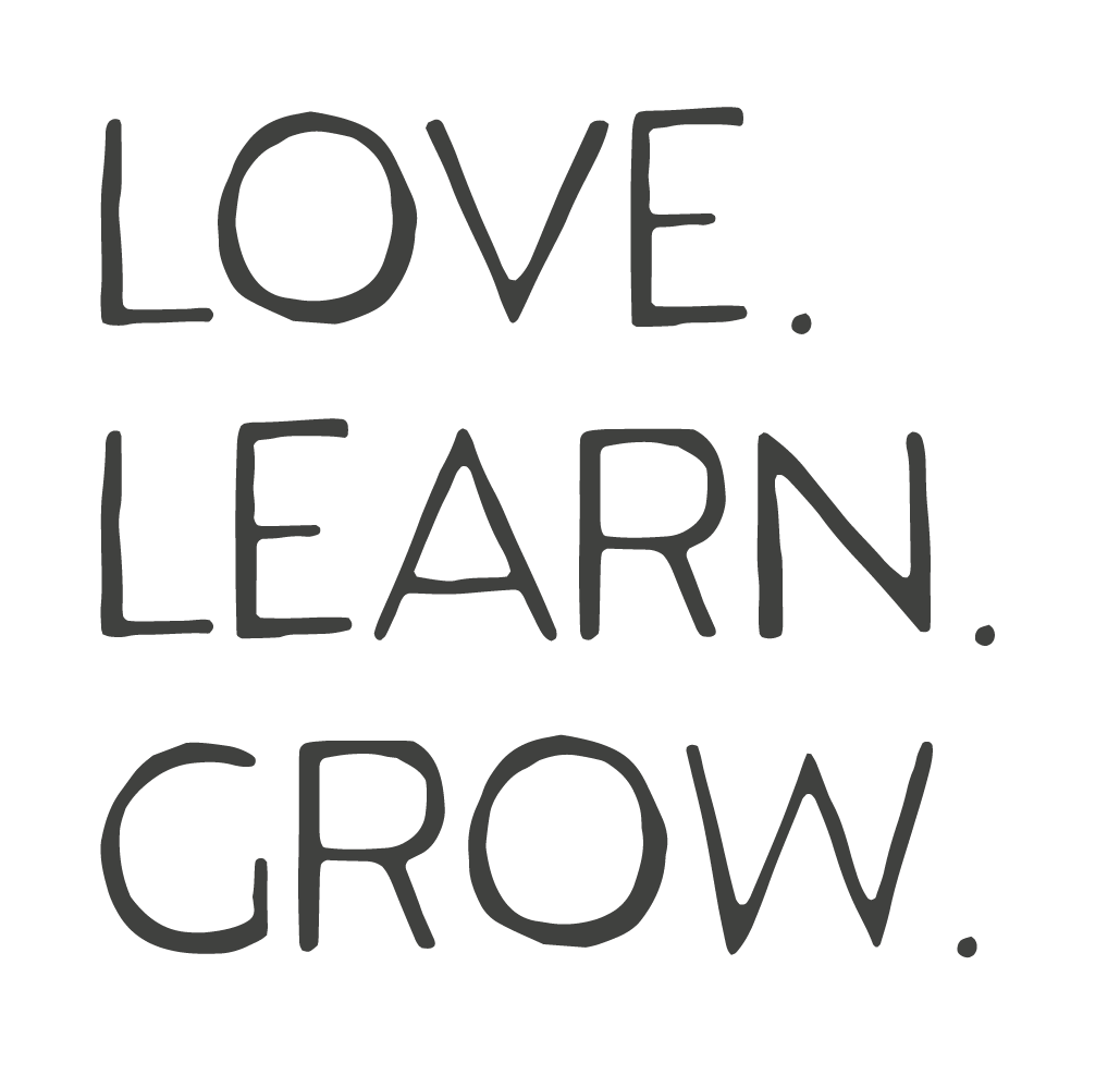 Love. Learn. Grow.